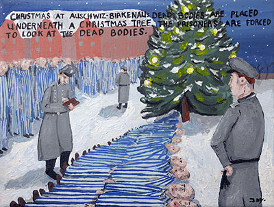 Bad Painting 108 by Jay Rechsteiner - Auschwitz-Birkenau - dead prisoners and POWs lying underneath a Christmas tree Nazi concentration camp