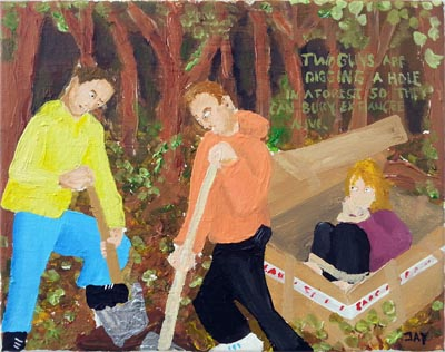 Bad Painting by Jay Rechsteiner, Two guys are digging a hole in a forest so they can bury ex-fiancee alive.
