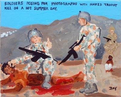 Bad Painting by Jay Rechsteiner, Soldiers posing for photographs with naked tropy kill on a hot summer